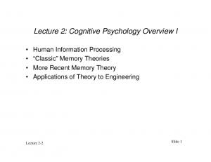 Lecture 2: Cognitive Psychology Overview I