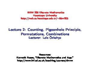 Lecture 2: Counting, Pigeonhole Principle, Permutations, Combinations Lecturer: Lale Özkahya
