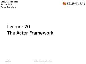 Lecture 20 The Actor Framework