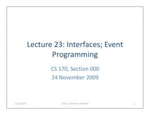 Lecture 23: Interfaces; Event Programming