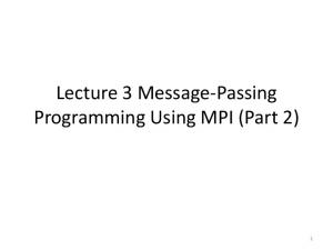 Lecture 3 Message-Passing Programming Using MPI (Part 2)
