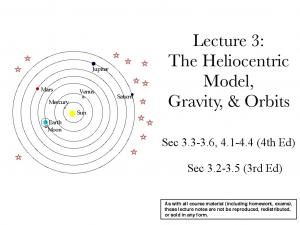 Lecture 3: The Heliocentric Model, Gravity, & Orbits