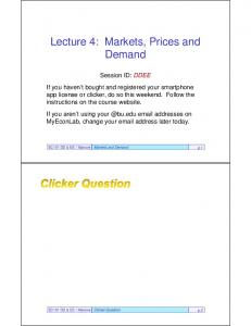 Lecture 4: Markets, Prices and Demand