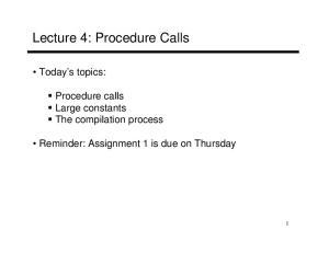 Lecture 4: Procedure Calls