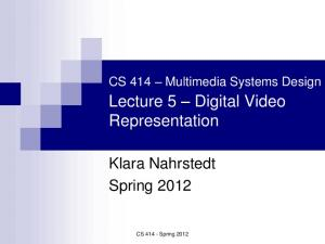Lecture 5 Digital Video Representation
