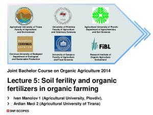 Lecture 5: Soil ferility and organic fertilizers in organic farming