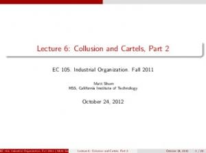 Lecture 6: Collusion and Cartels, Part 2