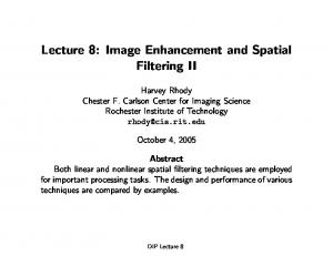 Lecture 8: Image Enhancement and Spatial Filtering II