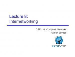 Lecture 8: Internetworking. CSE 123: Computer Networks Stefan Savage