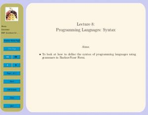 Lecture 8: Programming Languages: Syntax