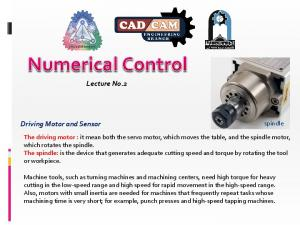 Lecture No.2. Driving Motor and Sensor. spindle