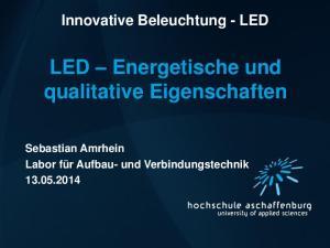 LED Energetische und qualitative Eigenschaften