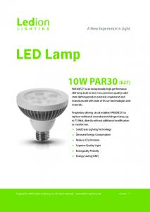 LED Lamp 10W PAR30 (E27) A New Experience in Light