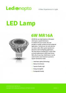 LED Lamp 6W MR16A. A New Experience in Light