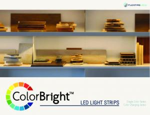 LED LIGHT STRIPS. Single Color Series Color Changing Series