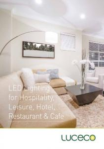 LED Lighting for Hospitality, Leisure, Hotel, Restaurant & Cafe