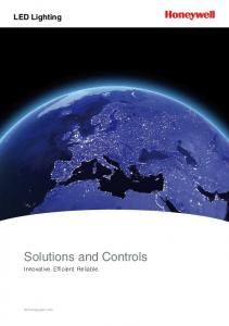 LED Lighting. Solutions and Controls. Innovative. Efficient. Reliable. led.honeywell.com