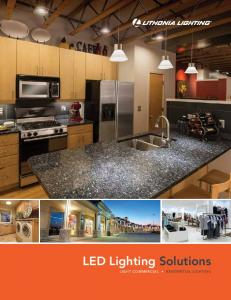 LED Lighting Solutions LIGHT COMMERCIAL RESIDENTIAL LIGHTING