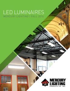 LED LUMINAIRES MERCURY LIGHTING FALL 2016