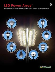 LED Power ArrayTM. A Universal LED Optical System for New Installations or to Retrofit Existing