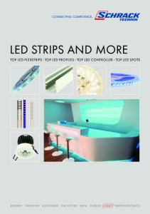 LED STRIPS AND MORE TOP LED FLEXSTRIPS - TOP LED PROFILES - TOP LED CONTROLLER - TOP LED SPOTS