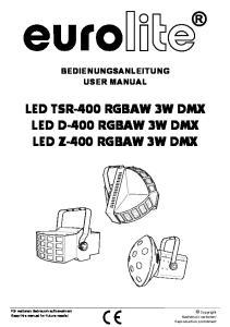 LED TSR-400 RGBAW 3W DMX LED D-400 RGBAW 3W DMX LED Z-400 RGBAW 3W DMX