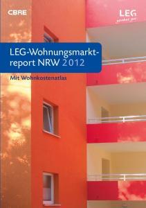 LEG-Wohnungsmarktreport. Mit Wohnkostenatlas. LEG-Wohnungsmarktreport NRW