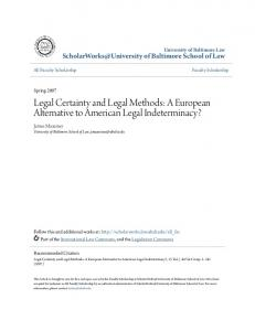 Legal Certainty and Legal Methods: A European Alternative to American Legal Indeterminacy?