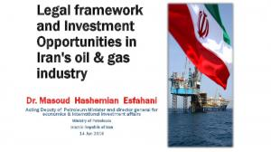 Legal framework and Investment Opportunities in Iran's oil & gas industry