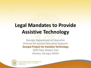 Legal Mandates to Provide Assistive Technology