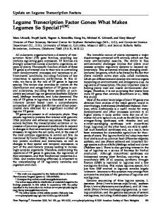 Legume Transcription Factor Genes: What Makes Legumes So Special? 1[W]
