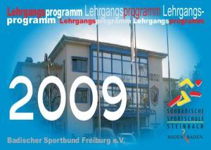 Lehrgangsprogramm. programm. Badischer Sportbund Freiburg e.v