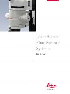 Leica Stereo- Fluorescence Systems. User Manual