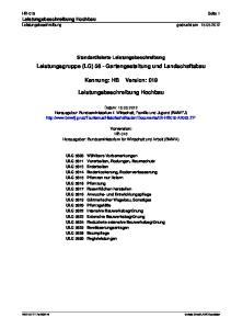 Leistungsgruppe (LG) 58 - Gartengestaltung und Landschaftsbau. Kennung: HB Version: 019. Leistungsbeschreibung Hochbau