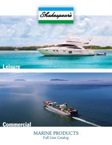 Leisure. Commercial. MARINE PRODUCTS Full Line Catalog