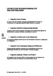 LEITBILD ZUR INTEGRATIONSPOLITIK DES KANTONS BERN