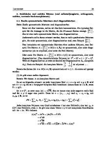 Leitfaden 34. , dies ist eine reelle symmetrische Matrix, also diagonalisierbar