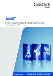 Leitfaden zur Kodierung nach SwissDRG 2016 Abrechnungsversion 5.0