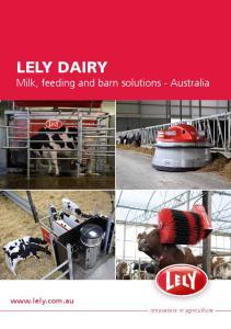 LELY DAIRY Milk, feeding and barn solutions - Australia