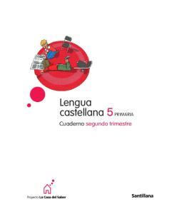Lengua castellana 5 PRIMARIA. Cuaderno segundo trimestre