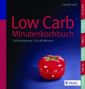 Lenz Low Carb Minutenkochbuch