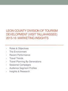 LEON COUNTY DIVISION OF TOURISM DEVELOPMENT (VISIT TALLAHASSEE) MARKETING INSIGHTS