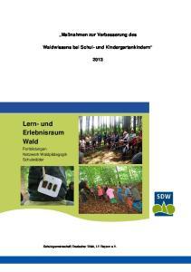 Lern- und Erlebnisraum Wald