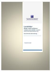Lernfelder Maler und Lackierer Lehrpläne und Lernfelder, Lernfeldarbeit im Berufsschulunterricht