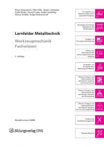 Lernfelder Metalltechnik Werkzeugmechanik Fachwissen