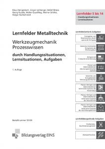 Lernfelder Metalltechnik Werkzeugmechanik Prozesswissen
