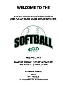 LES SCHWAB TIRES A SOFTBALL STATE CHAMPIONSHIPS. May 30-31, 2015