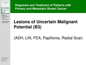 Lesions of Uncertain Malignant Potential (B3)