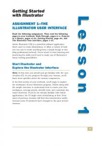 Lesson 1. Getting Started with Illustrator ASSIGNMENT 1 THE ILLUSTRATOR USER INTERFACE. Start Illustrator and Explore the Illustrator Interface