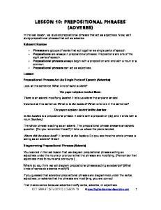 LESSON 10: PREPOSITIONAL PHRASES (ADVERBS)